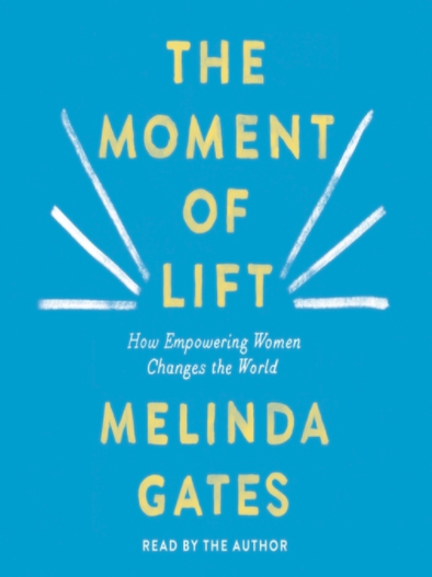 [Book Review] Gates' The Moment of Lift on Supporting Women & Children